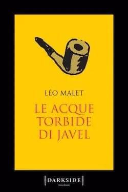 Le acque torbide di Javel di Léo Malet