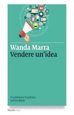 Vendere un'idea di Wanda Marra
