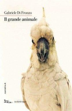 Il grande animale di Gabriele Di Fronzo