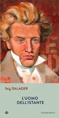 L'uomo dell'istante di Stig Dalager