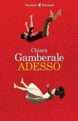 Recensione di Adesso di Chiara Gamberale
