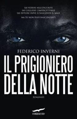 Il prigioniero della notte di Federico Inverni
