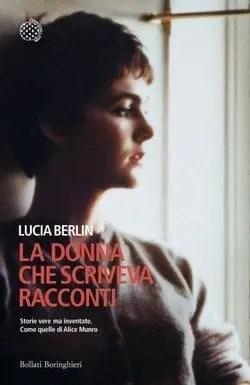 La donna che scriveva racconti di Lucia Berlin