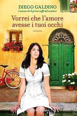 cover-1 Recensione di Vorrei che l'amore avesse i tuoi occhi di Diego Galdino Recensioni libri