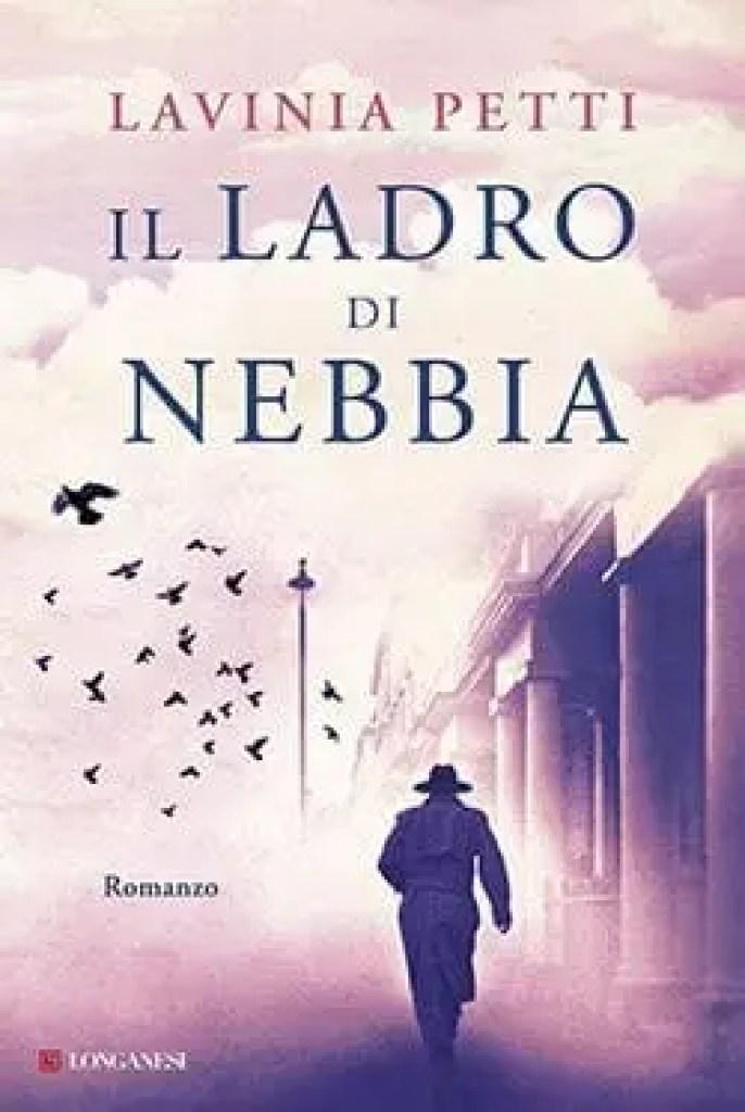 il-ladro-di-nebbia1-686x1024 Recensione di Il ladro di nebbia di Lavinia Petti Recensioni libri