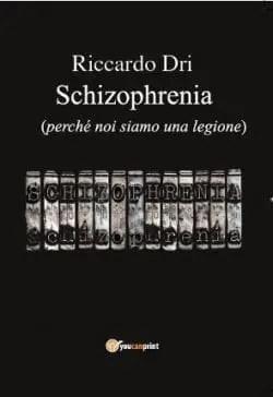 Recensione di Schizophrenia di Riccardo Dri