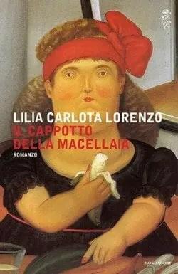 Il cappotto della macellaia di Lilia Carlota Lorenzo