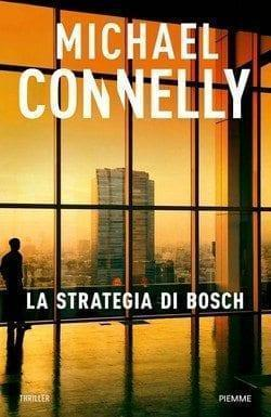 La strategia di Bosch di Michael Connelly