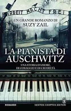 Recensione di La pianista di Auschwitz di Suzy Zail