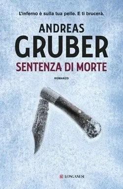 Sentenza di morte di Andreas Gruber