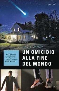 Un omicidio alla fine del mondo di Ben H. Winters