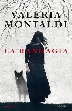 Recensione di La randagia di Valeria Montaldi