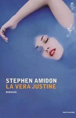Recensione di La vera Justine di Stephen Amidon
