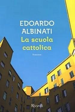 Recensione di La scuola cattolica di Edoardo Albinati