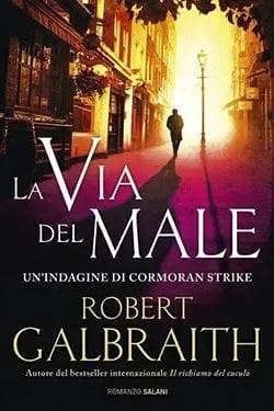 Recensione di La via del male di Robert Galbraith