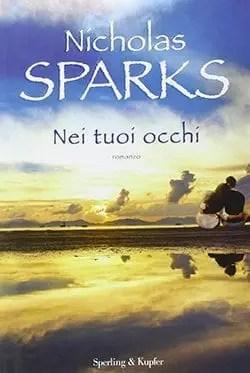Recensione di Nei tuoi occhi di Nicholas Sparks