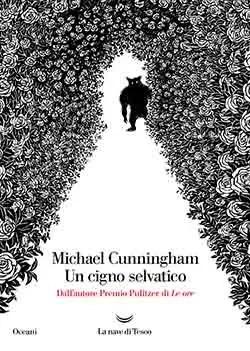 Recensione di Un cigno selvatico di Michael Cunningham