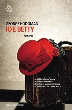Recensione di Io e Betty di George Hodgman