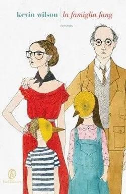 La-famiglia-fang-cover La famiglia Fang di Kevin Wilson Anteprime