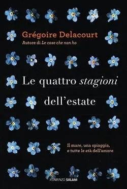 Recensione di Le quattro stagioni dell'estate di Grégoire Delacourt