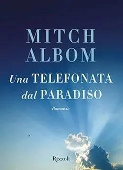 Recensione di Una telefonata dal paradiso di Mitch Albom