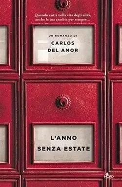 Lanno-asenza-estate-cover L'anno senza estate di Carlos Del Amor Anteprime