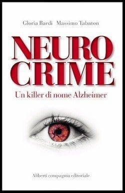 Neurocrime di Gloria Bardi e Massimo Tabaton