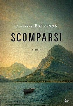 Recensione di Scomparsi di Caroline Eriksson