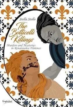"""botticelli-killings-copia Esce l'edizione in inglese de """"I delitti della primavera"""" di Stella Stollo, Graphofeel edizioni Anteprime"""