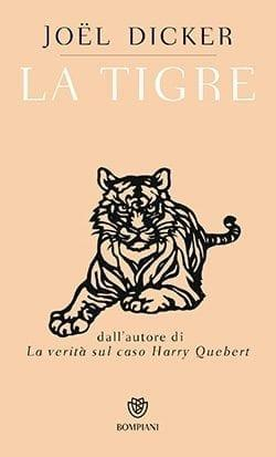 Recensione di La tigre di Joël Dicker