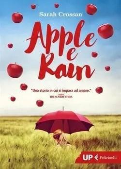 Recensione di Apple e Rain di Sarah Crossan