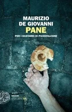 Pane-cover Pane per i Bastardi di Pizzofalcone di Maurizio De Giovanni Anteprime