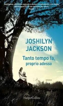 Recensione di Tanto tempo fa, proprio adesso di Joshilyn Jackson