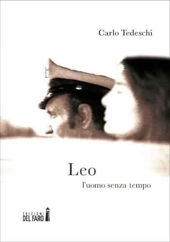 Recensione di Leo. L'uomo senza tempo di Carlo Tedeschi