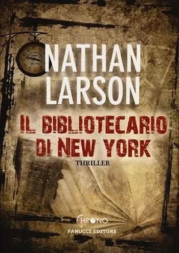 Recensione di Il bibliotecario di New York di Nathan Larson