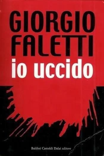 Io-uccido Recensione di Io uccido di Giorgio Faletti Recensioni libri