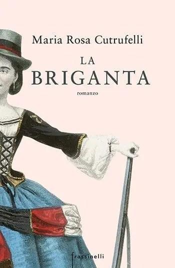 cover-3 Recensione di La briganta di Maria Rosa Cutrufelli Recensioni libri
