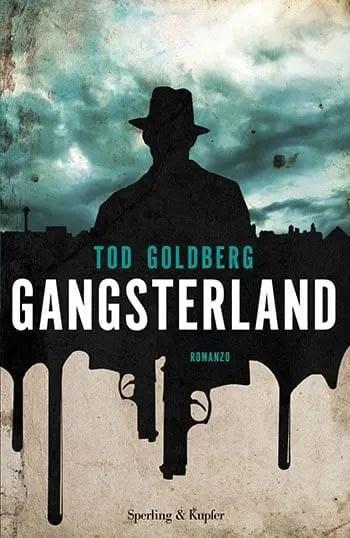 Recensione di Gangsterland di Tod Goldberg
