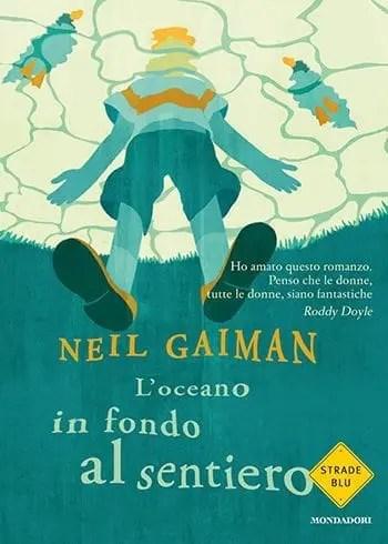 Loceano-in-fondo-al-sentiero Recensione di L'oceano in fondo al sentiero di Neil Gaiman Libri Mondadori