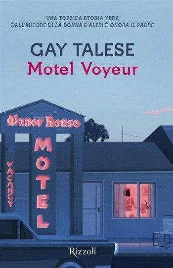 Recensione di Motel Voyeur di Gay Talese