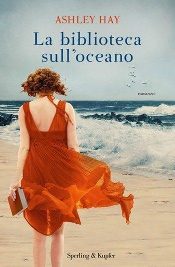 La biblioteca sull'oceano di Ashley Hay