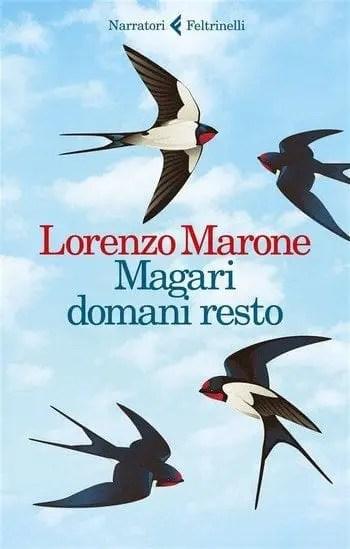 Recensione di Magari domani resto di Lorenzo Marone