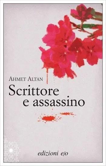 Scrittore e assassino di Ahmet Altan