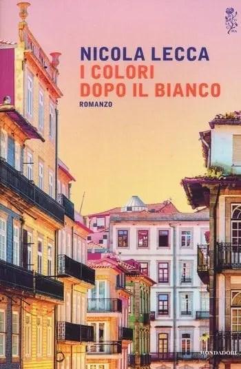 rsz_i_colori_dopo_il_bianco Recensione I colori dopo il bianco di Nicola Lecca Libri Mondadori