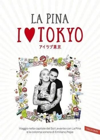 I-love-Tokyo-cover I love Tokyo de La Pina Anteprime