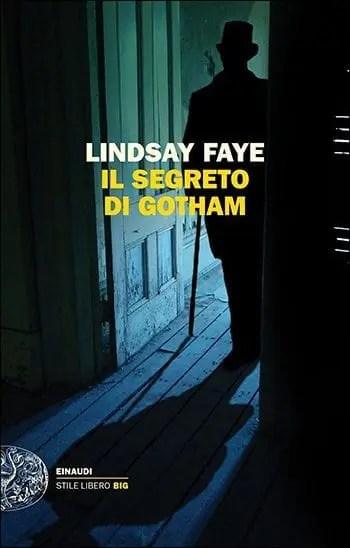 Recensione di Il segreto di Gotham di Lindsay Faye