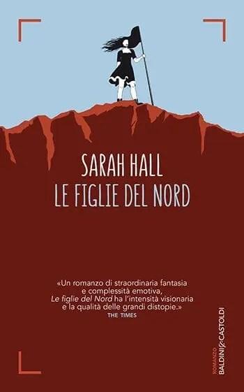 Recensione di Le figlie del nord di Sarah Hall