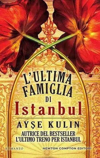 Recensione di L'ultima famiglia di Instabul di Ayşe Kulin
