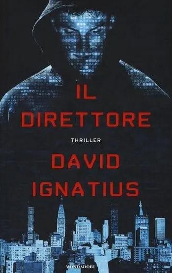 Recensione di Il direttore di David Ignatius