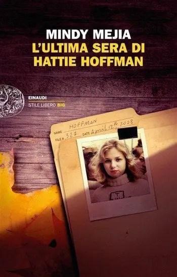 L'ultima sera di Hattie Hoffman di Mindy Mejia